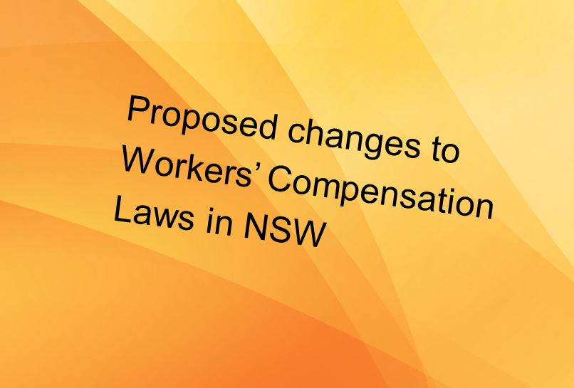 Proposed changes to workers compensation laws in NSW